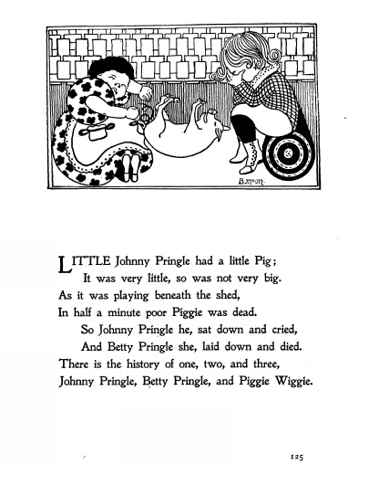 Little Johny Pringle had a little Pig